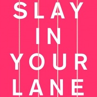 Talking careers, representation and the black British female experience with the authors of 'Slay In Your Lane'