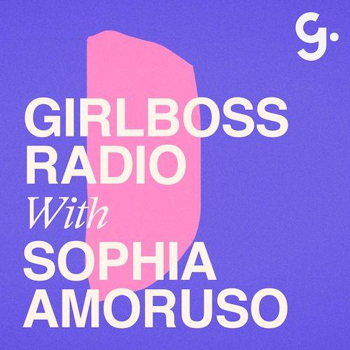 girlboss-radio-sophia-amoruso